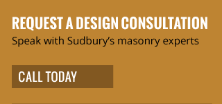 request a design consultation | speak with sudbury's masonry experts | call today
